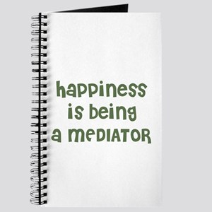 Happiness is being a MEDIATOR Journal