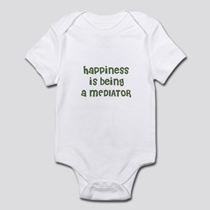 Happiness is being a MEDIATOR Infant Bodysuit