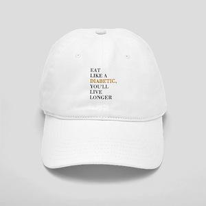 Eat Like A Diabetic Baseball Cap