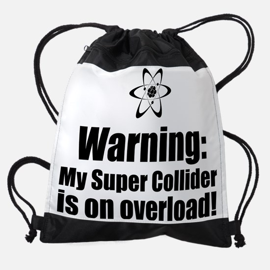 Warning My super collider.png Drawstring Bag