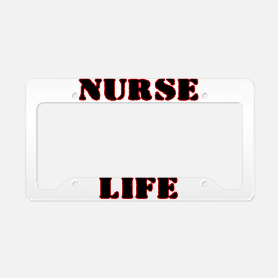 Nurse Life with heart stethos License Plate Holder