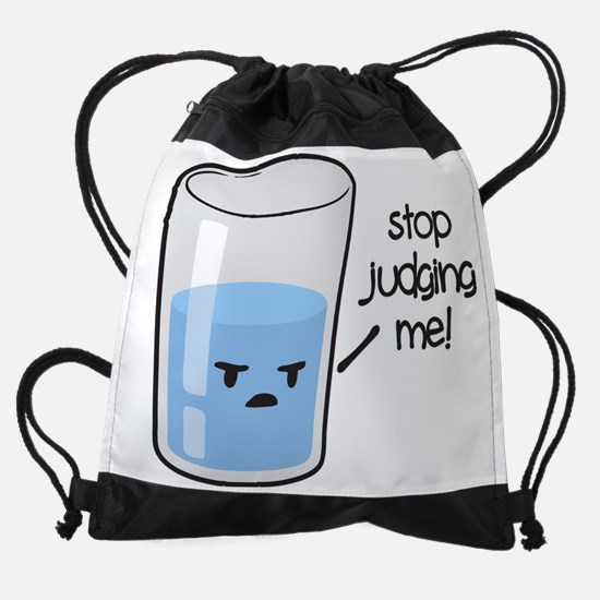 Stop Judging Me Drawstring Bag