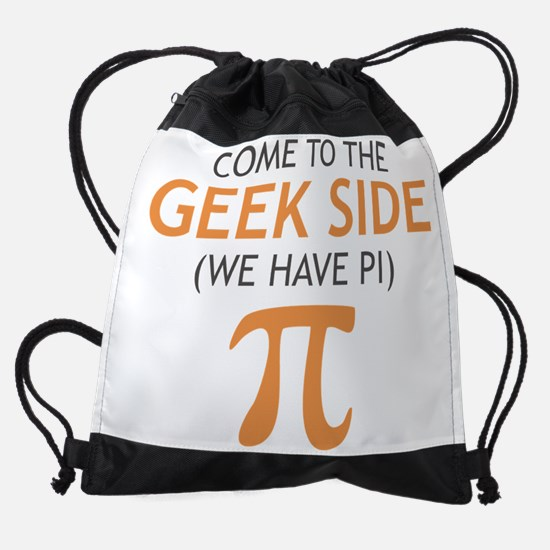 Come to the Geek Side - We Have Pi Drawstring Bag
