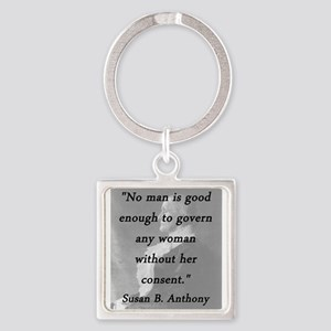 Anthony - Govern Any Woman Keychains