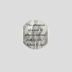 Robert E Lee - Education of a Man Mini Button