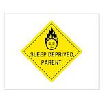 Sleep Deprived Parent Small Poster