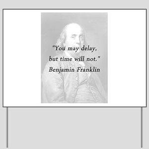 Franklin - Delay Yard Sign