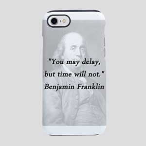 Franklin - Delay iPhone 7 Tough Case