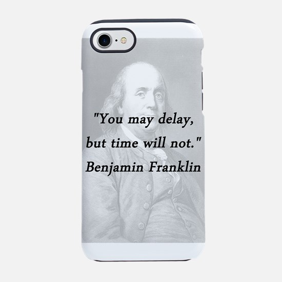 Franklin - Delay iPhone 7 Tough Case