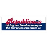 THEY HATE OUR FREEDOM Bumper Sticker