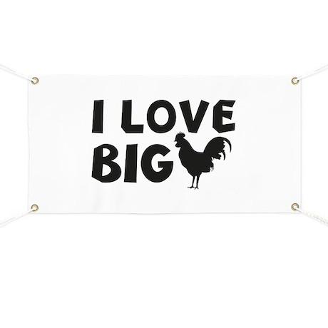 I Love Big Penis