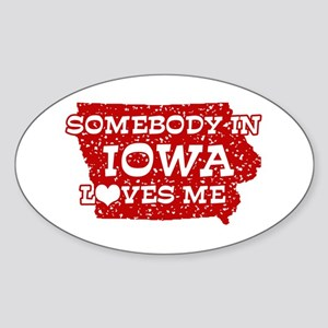 Somebody in Iowa Loves Me Oval Sticker