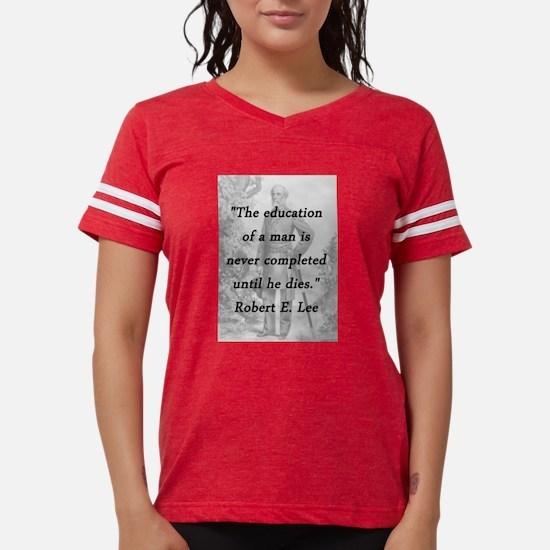 Robert E Lee - Education of a Man Womens Football