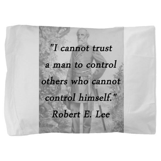 Lee - Trust a man Pillow Sham