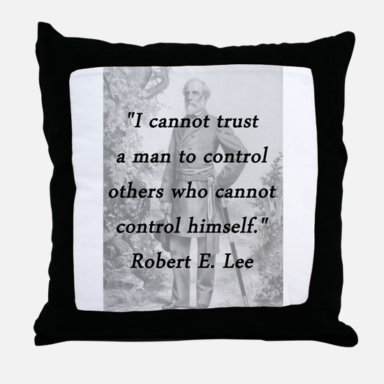 Lee - Trust a man Throw Pillow