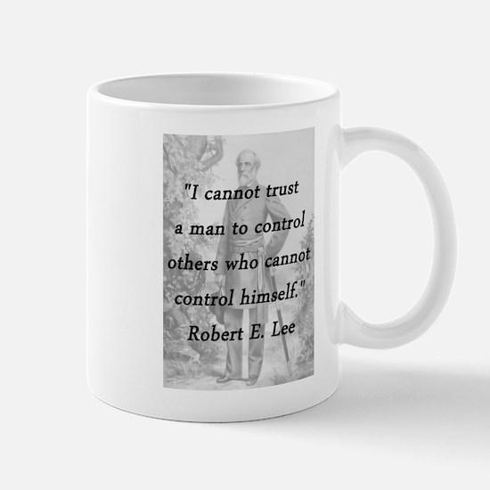Lee - Trust a man Mug