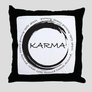 Karma, What goes around comes around Throw Pillow