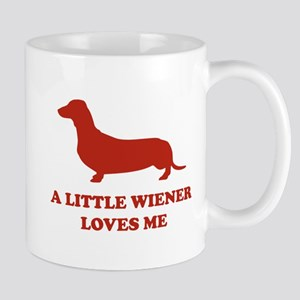 A Little Wiener Loves Me Mug