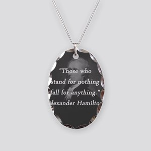 Hamilton - Stand for Nothing Necklace Oval Charm