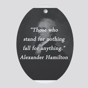 Hamilton - Stand for Nothing Oval Ornament