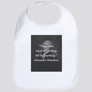 Hamilton - Stand for Nothing Cotton Baby Bib