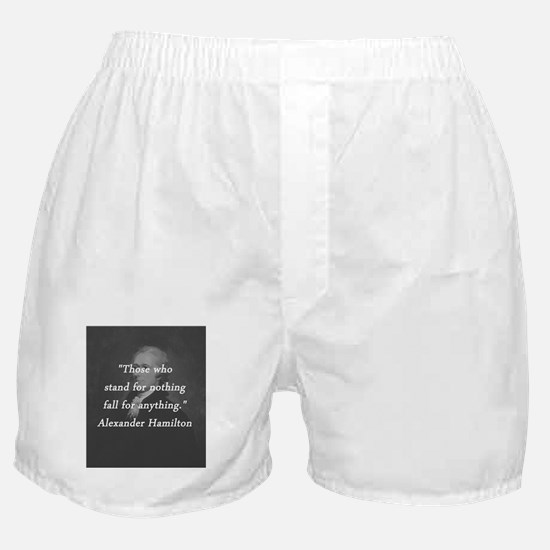 Hamilton - Stand for Nothing Boxer Shorts
