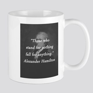 Hamilton - Stand for Nothing 11 oz Ceramic Mug