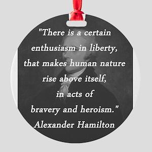 Hamilton - Certain Enthusiasm Round Ornament