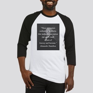 Hamilton - Certain Enthusiasm Baseball Tee