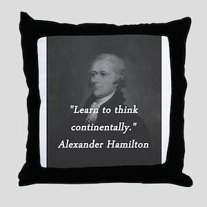 Hamilton - Learn to Think Throw Pillow