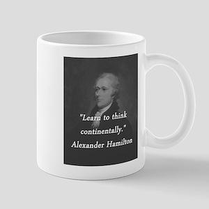 Hamilton - Learn to Think 11 oz Ceramic Mug