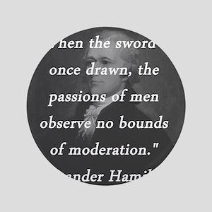 Hamilton - Sword Once Drawn Button