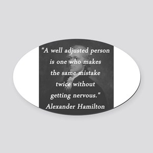 Hamilton - Well Adjusted Person Oval Car Magnet