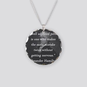 Hamilton - Well Adjusted Person Necklace Circle Ch