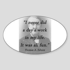 Edison - Days Work Sticker (Oval)