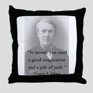 Edison - To Invent Throw Pillow