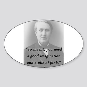 Edison - To Invent Sticker (Oval)