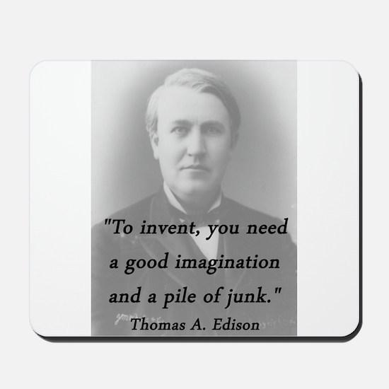 Edison - To Invent Mousepad
