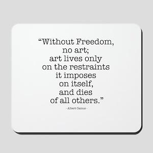 Albert Camus on Freedom & Art Mousepad