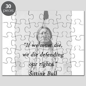 Sitting Bull - If We Must Die Puzzle