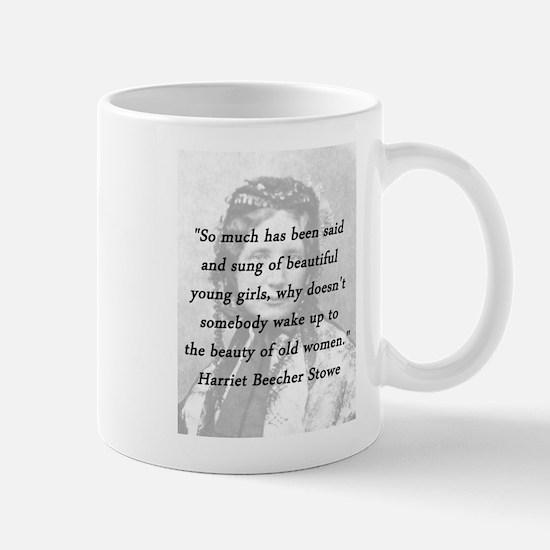 Stowe - Beauty of Old Women Mug