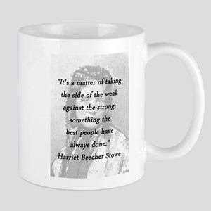Stowe - Matter of Taking 11 oz Ceramic Mug