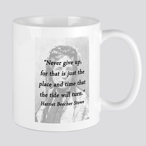 Stowe - Never Give Up 11 oz Ceramic Mug