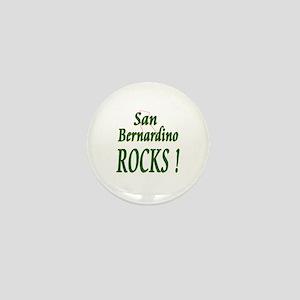San Bernardino Rocks ! Mini Button