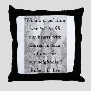 Lee - Cruel Thing Throw Pillow