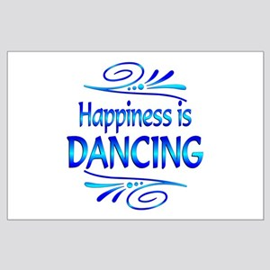 Happiness is Dancing Large Poster