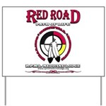Red Road Path Of Life Yard Sign