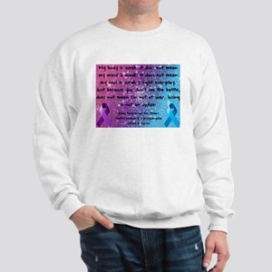 Chiari Syringo Awareness Sweatshirt