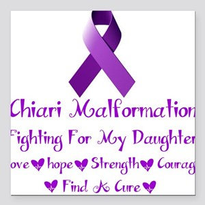 """fighting for my daughter Square Car Magnet 3"""" x 3"""""""