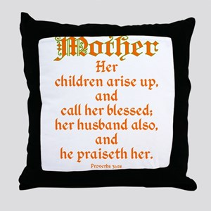 Bible Passage for Mothers Throw Pillow